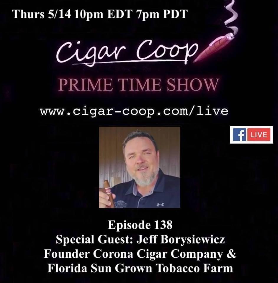 Announcement: Prime Time Episode 138 – Jeff Borysiewicz, Corona Cigar Company