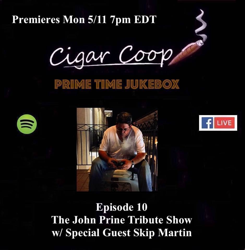 Announcement: Prime Time Jukebox Episode 10 – The John Prine Show with Skip Martin