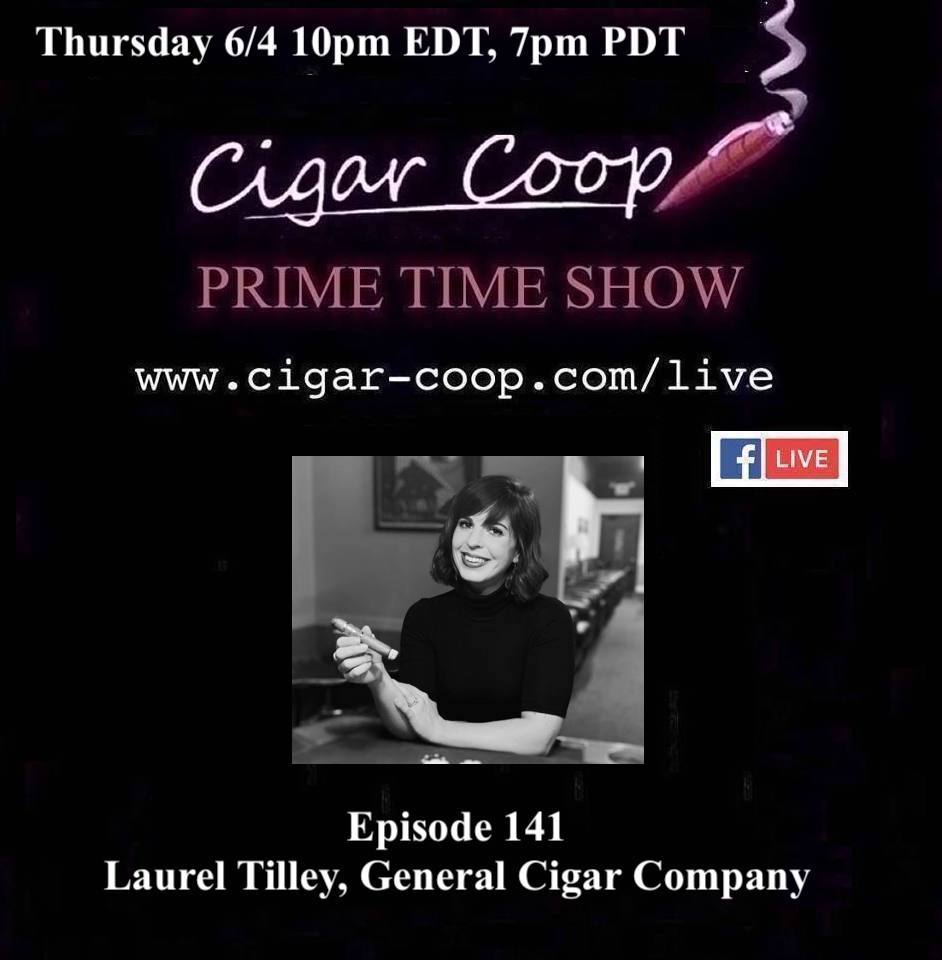 Announcement: Prime Time Episode 141 – Laurel Tilley, General Cigar Company