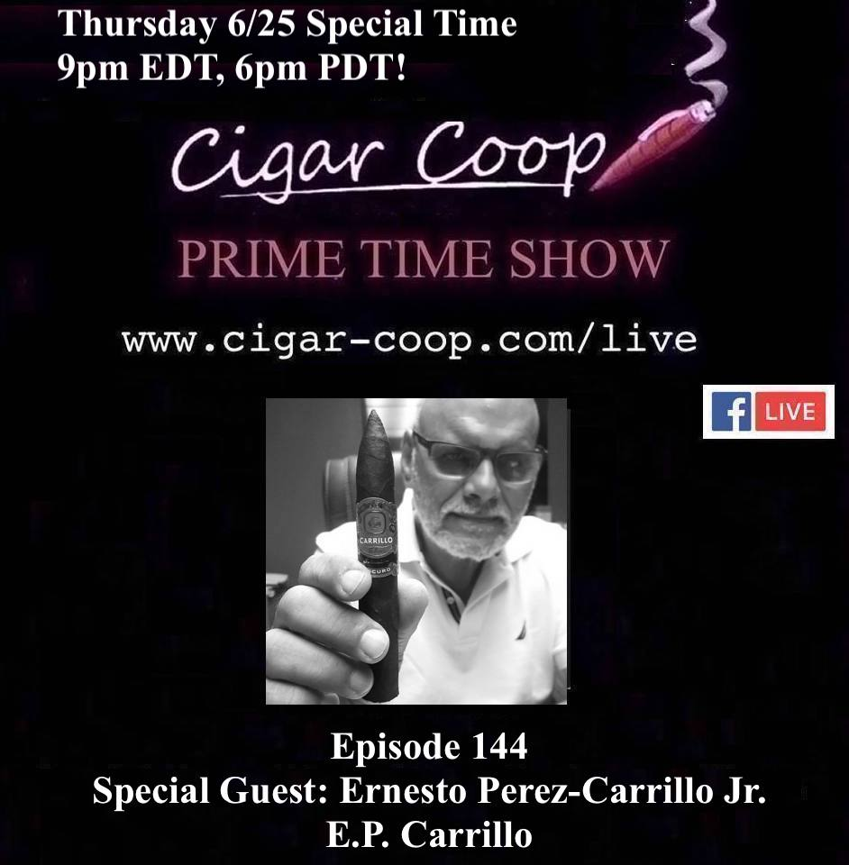 Announcement: Prime Time Episode 144 – Ernesto Perez-Carrillo Jr, E.P. Carrillo