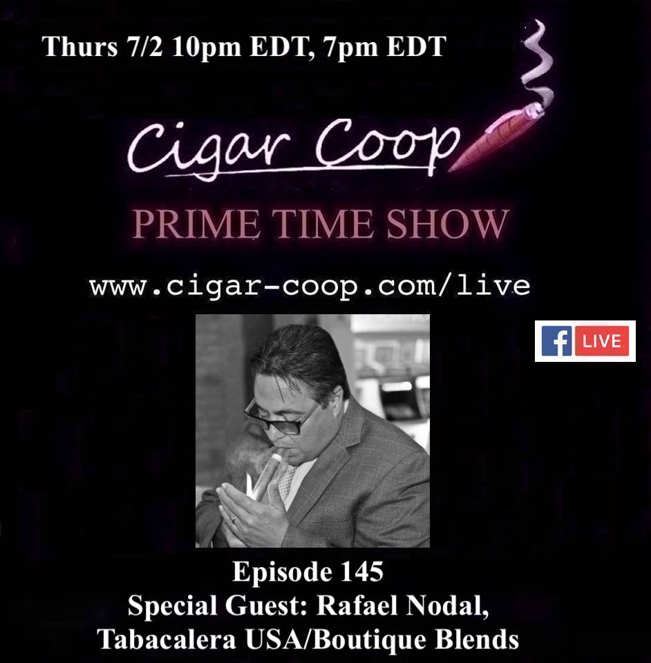 Announcement: Prime Time Episode 145 – Rafael Nodal, Tabacalera USA/Boutique Blends
