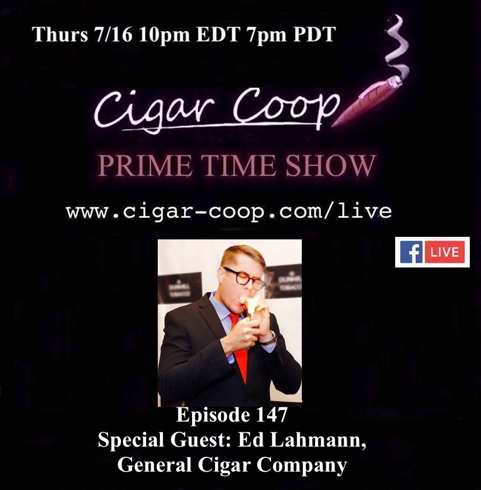 Announcement: Prime Time Episode 147 – Ed Lahmann, General Cigar Company