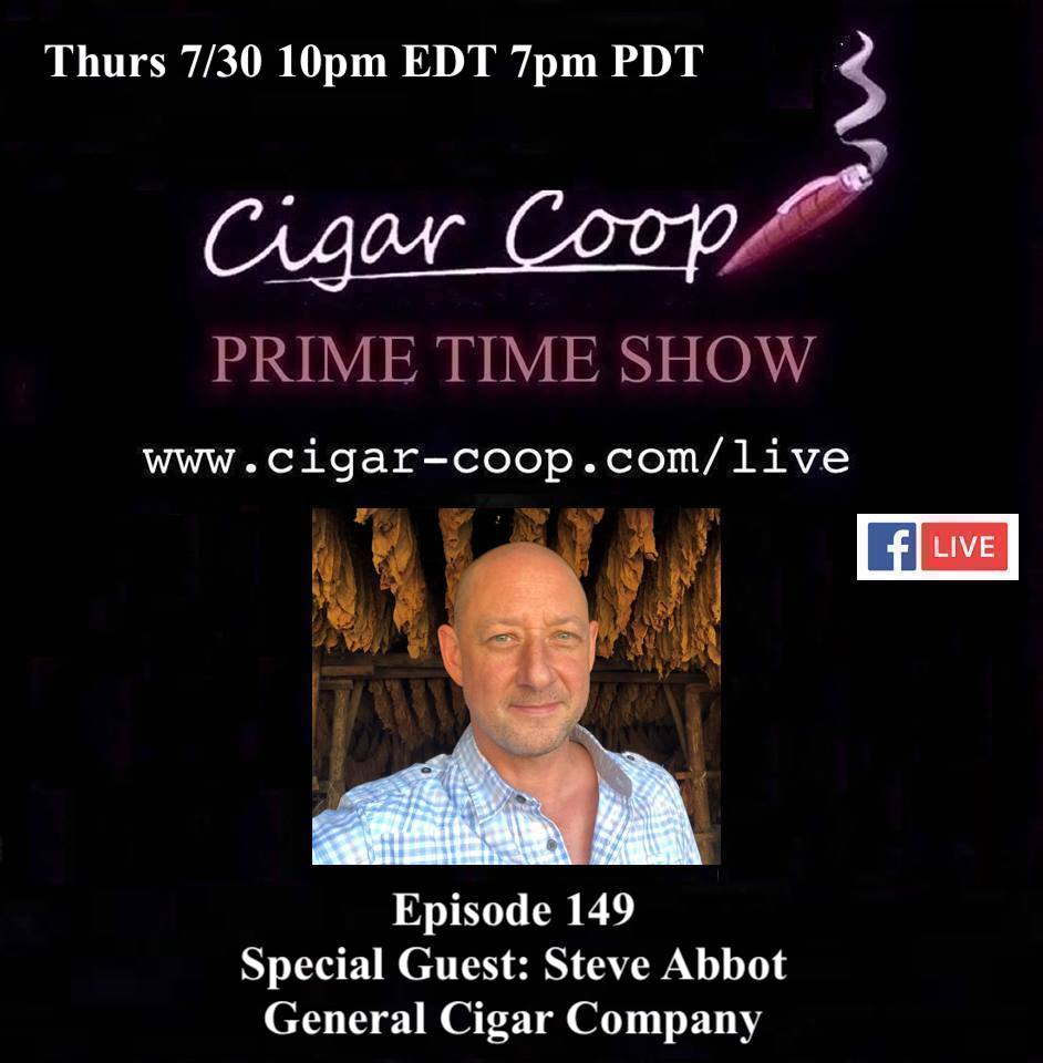 Announcement: Prime Time Episode 149 – Steve Abbot, General Cigar Company