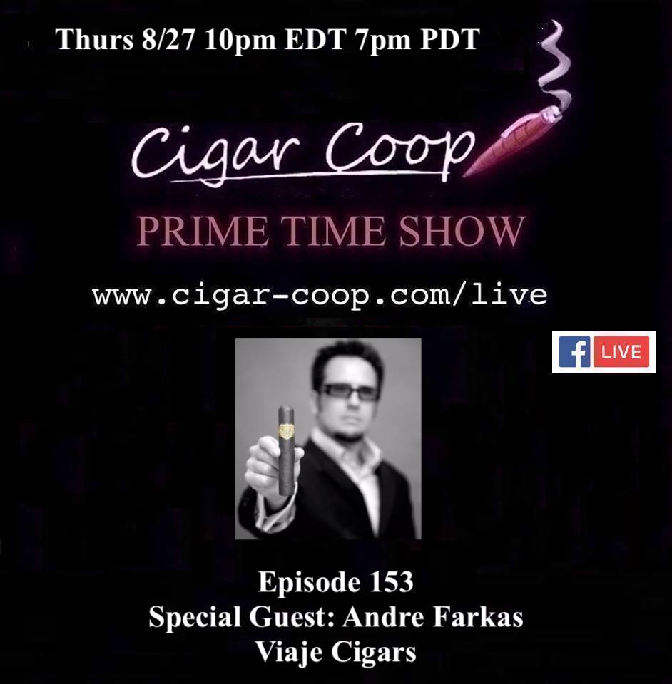 Announcement: Prime Time Episode 153 – Andre Farkas, Viaje Cigars