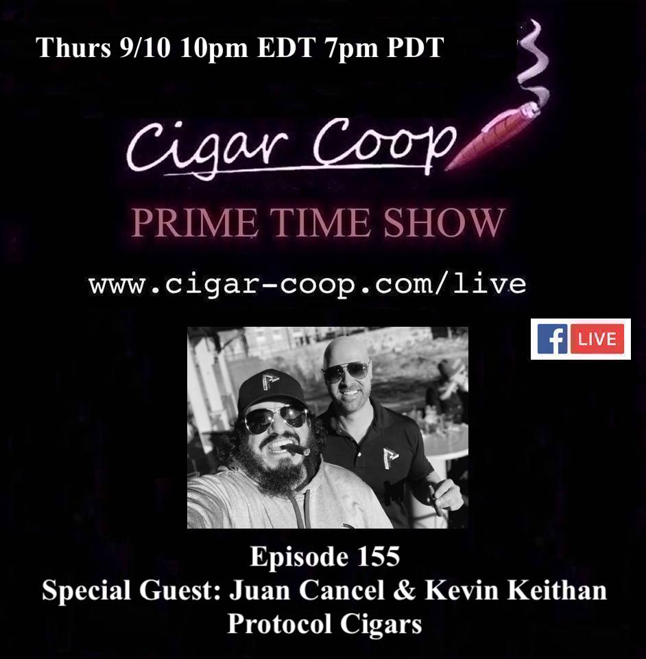 Announcement: Prime Time Episode 155 – Juan Cancel and Kevin Keithan, Protocol Cigars