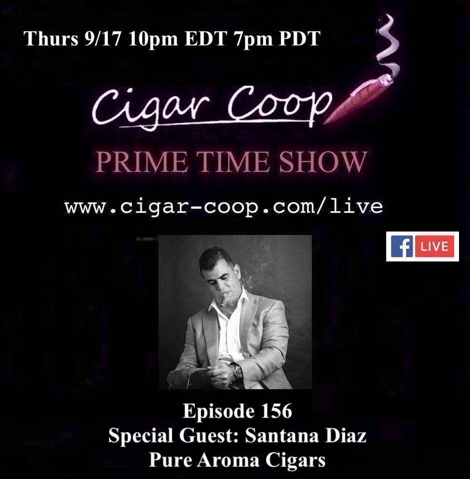 Announcement: Prime Time Episode 156 – Santana Diaz, Pure Aroma Cigars