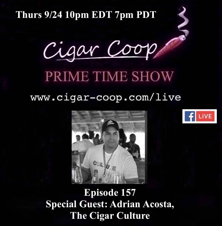 Announcement: Prime Time Episode 157: Adrian Acosta, The Cigar Culture