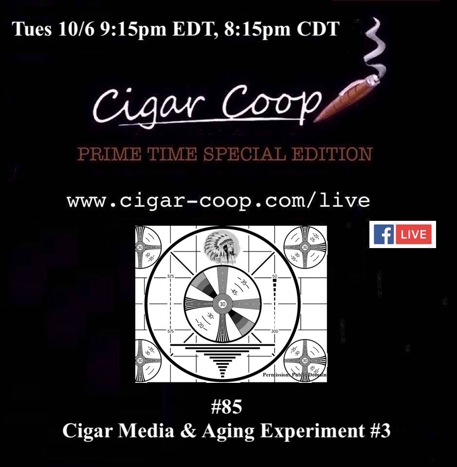 Announcement: Prime Time Special Edition 85 – Cigar Media & Aging Experiment #3