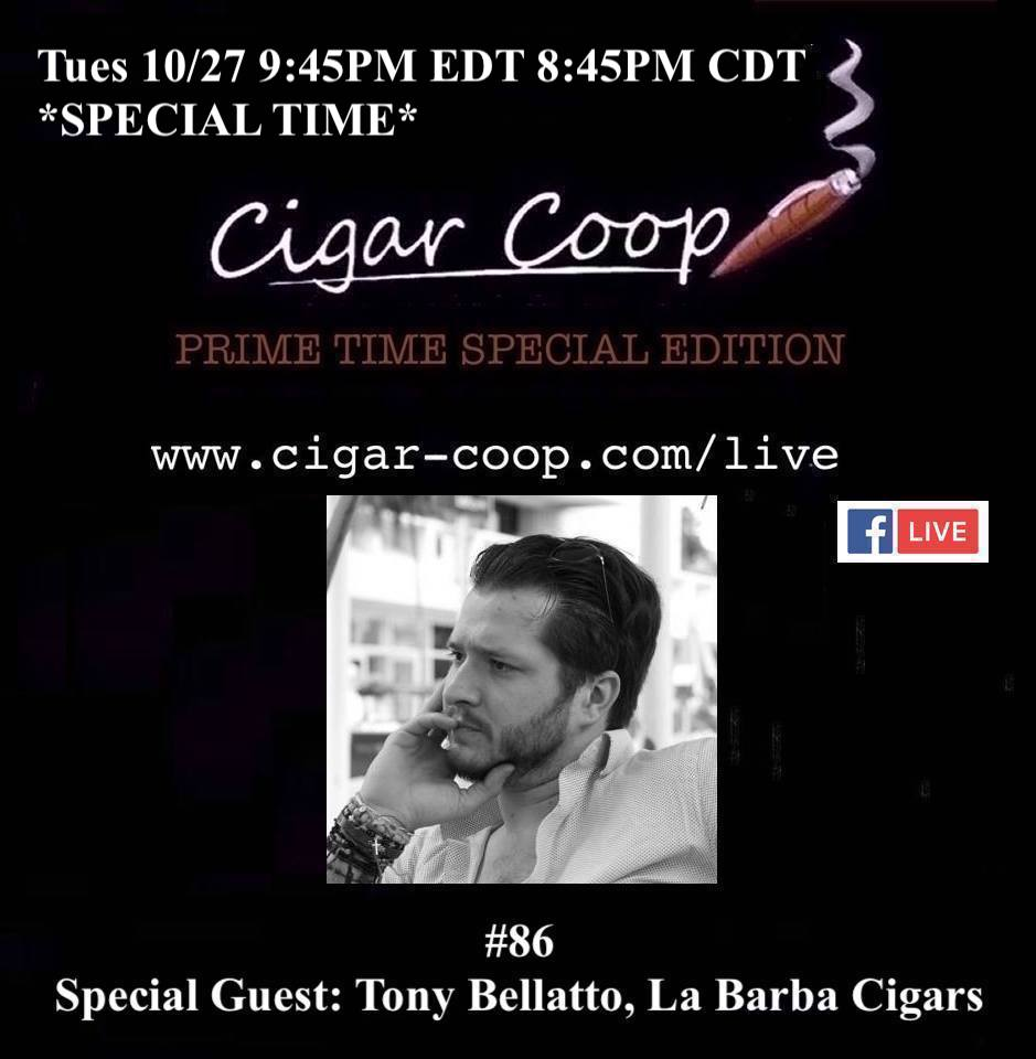Announcement: Prime Time Special Edition 86: Tony Bellatto, La Barba Cigars