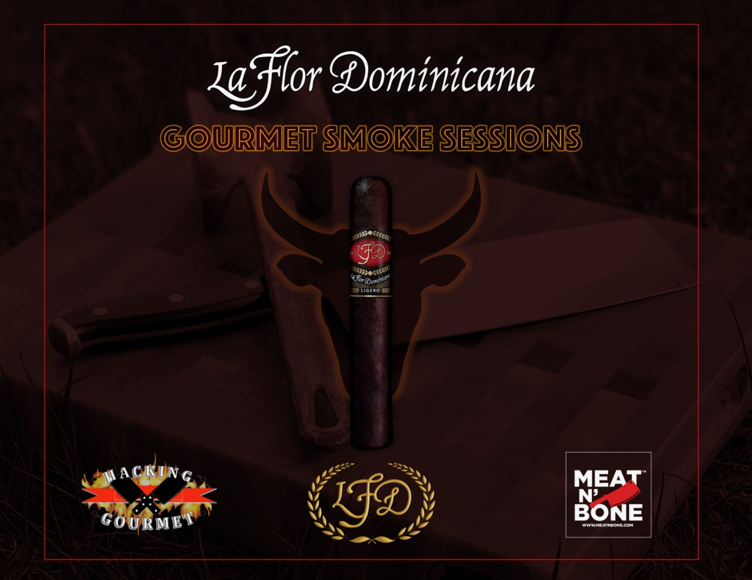 The Blog: La Flor Dominicana Teams With Hacking Gourmet for Gourmet Smoke Session Series