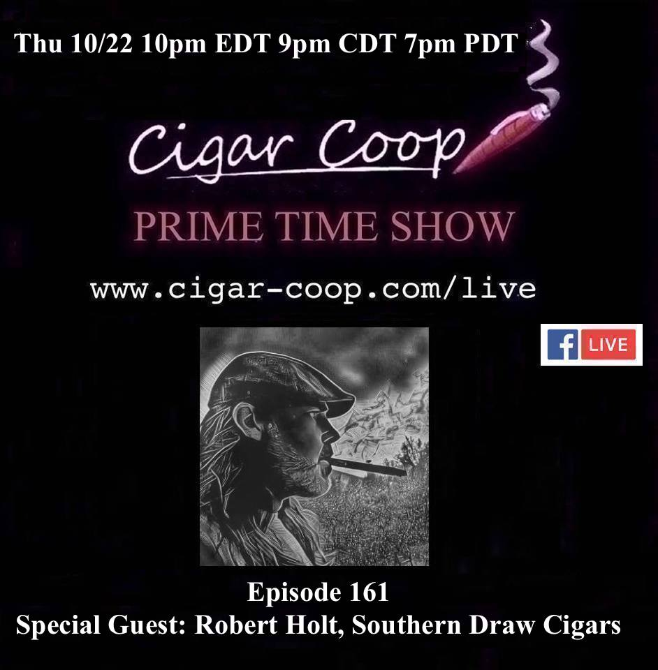 Announcement: Prime Time Episode 161 – Robert Holt, Southern Draw Cigars