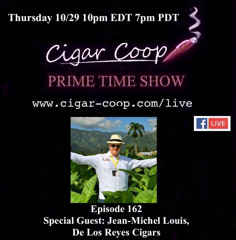 Announcement: Prime Time Episode 162 – Jean-Michel Louis, De Los Reyes Cigars