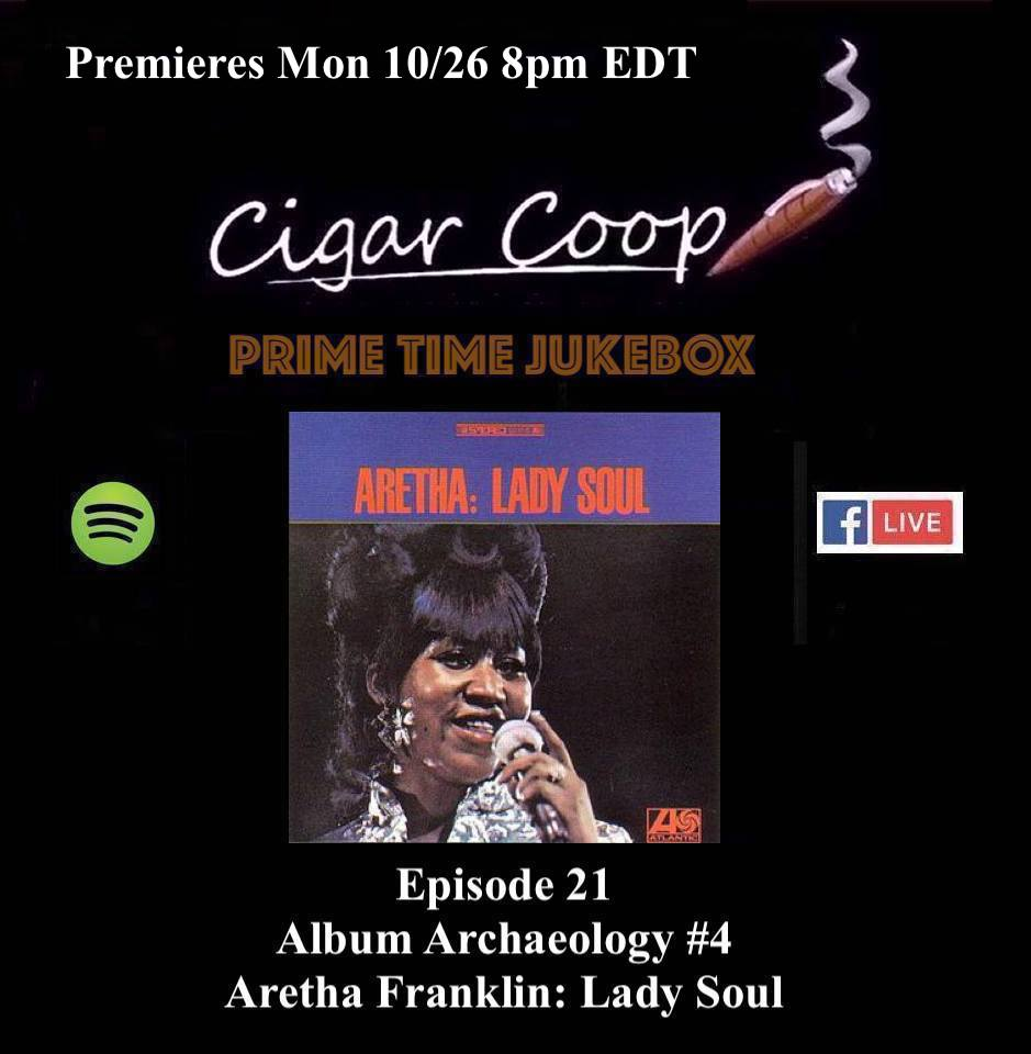 Announcement: Prime Time Jukebox Episode 21 – Album Archaeology #4: Lady Soul by Aretha Franklin
