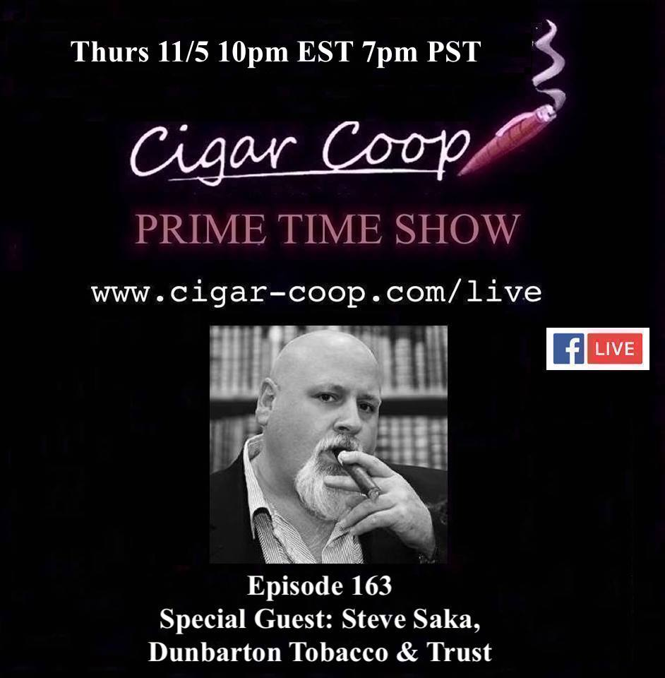 Announcement: Prime Time Episode 163 – Steve Saka, Dunbarton Tobacco & Trust