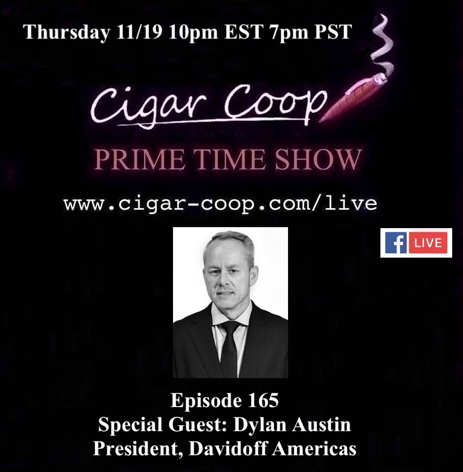 Announcement: Prime Time Episode 165: Dylan Austin, Davidoff Americas