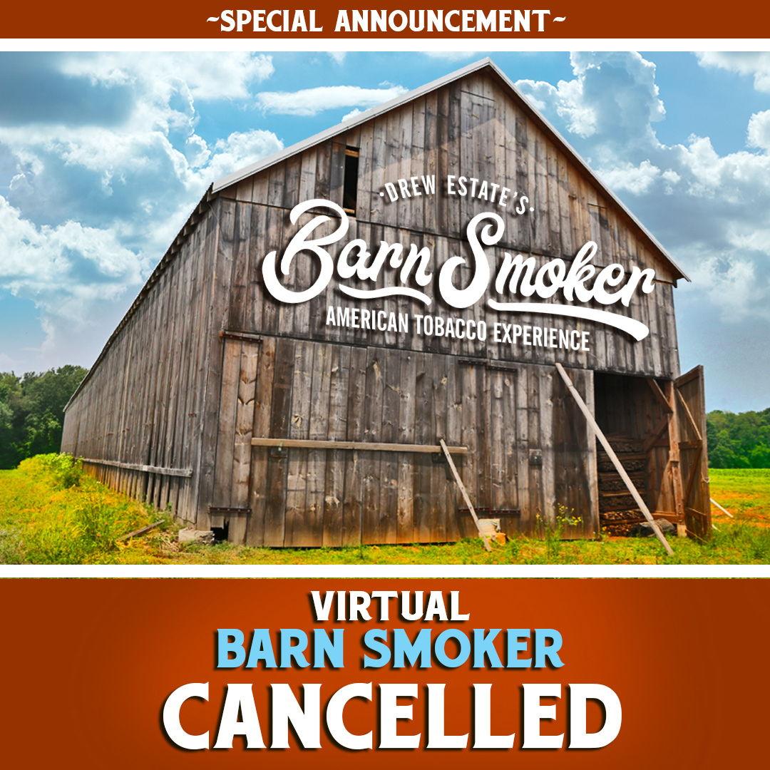 Cigar News: Drew Estate Cancels 2020 Virtual Barn Smoker Event