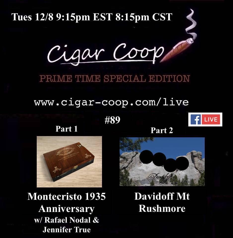 Announcement: Prime Time Special Edition 89 – Montecristo 1935 Anniversary Nicaragua Launch and Davidoff Mt. Rushmore
