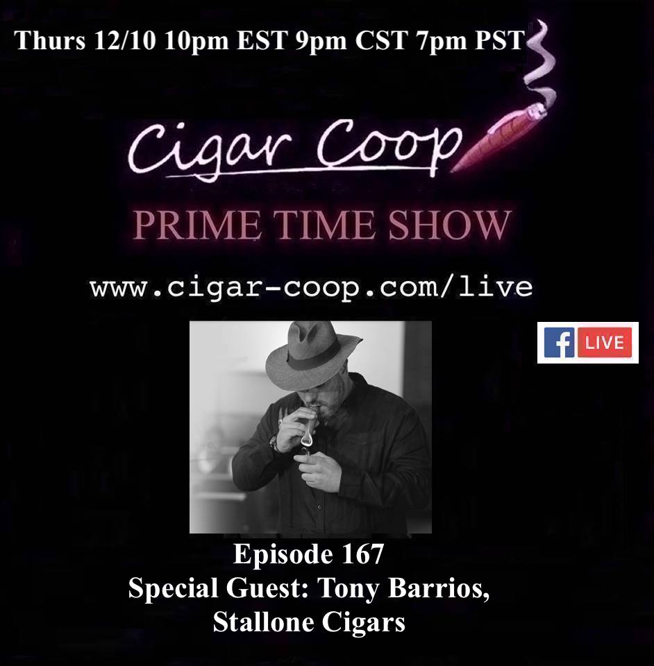 Announcement: Prime Time Episode 167 – Tony Barrios, Stallone Cigars