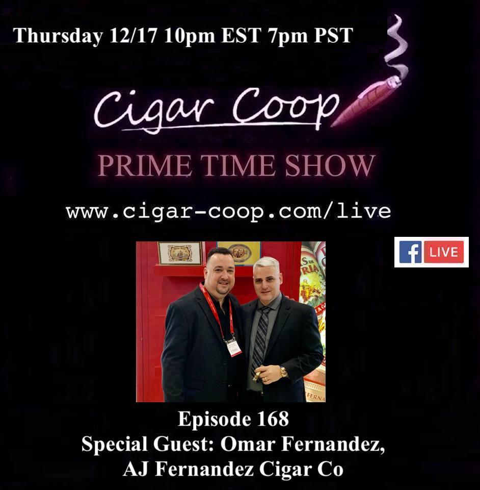 Announcement: Prime Time Episode 168 – Omar Fernandez, AJ Fernandez Cigar Co.