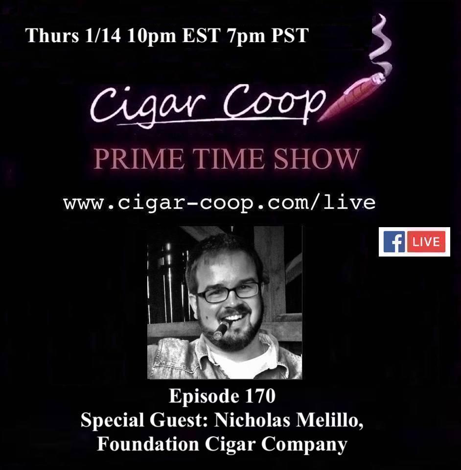 Announcement: Prime Time Episode 170 – Nicholas Melillo, Foundation Cigar Company