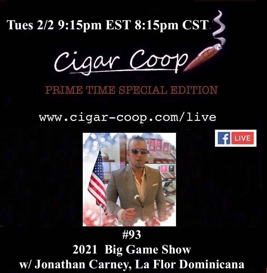 Announcement: Prime Time Special Edition 93: The 2021 Big Game Show with Jonathan Carney of La Flor Dominicana