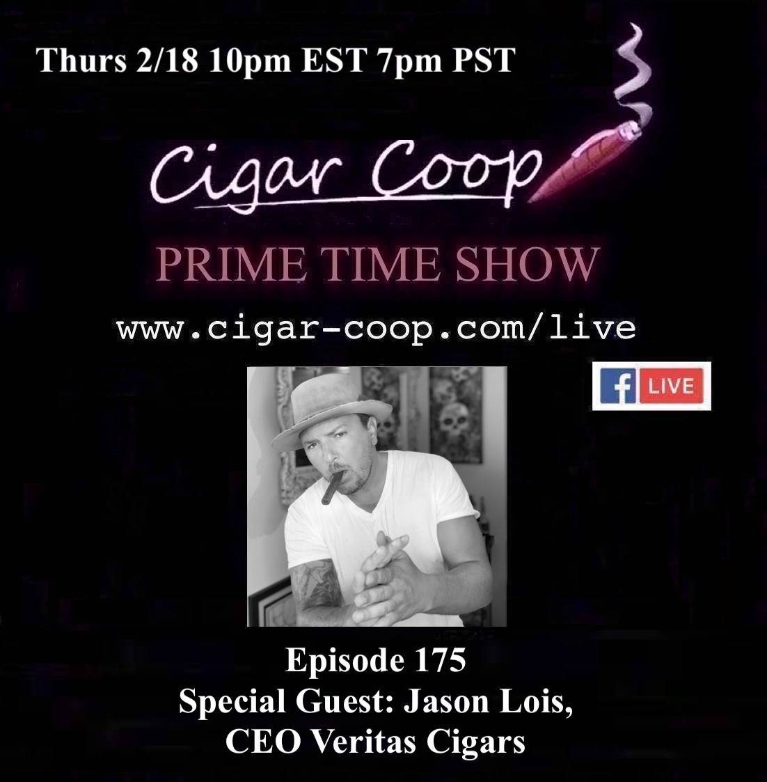 Announcement: Prime Time Episode 175 – Jason Lois, Veritas Cigars