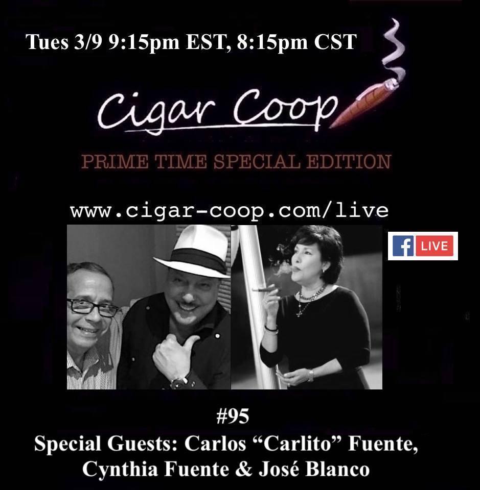 """Announcement: Prime Time Special Edition 95: Carlos """"Carlito"""" Fuente Jr., Cynthia Fuente & José Blanco, Arturo Fuente Cigars"""