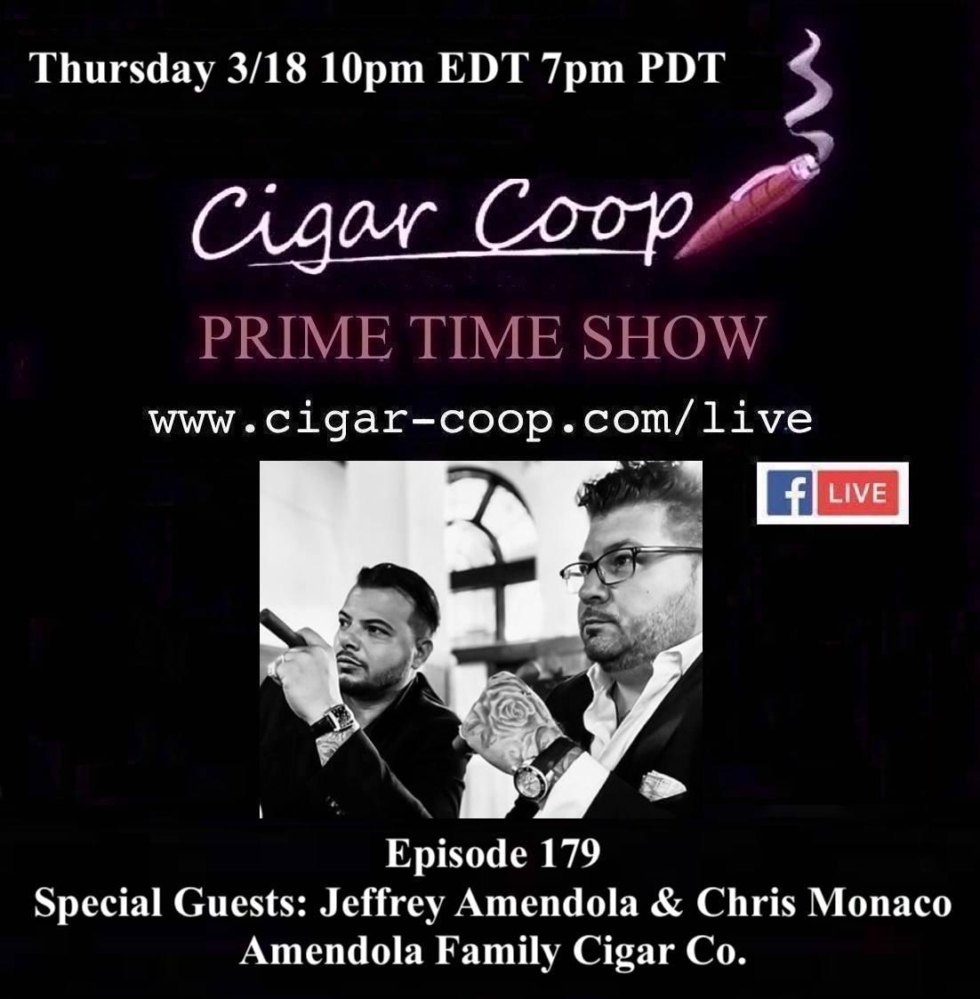 Announcement: Prime Time Episode 179: Jeffrey Amendola & Chris Monaco, Amendola Family Cigar Co.