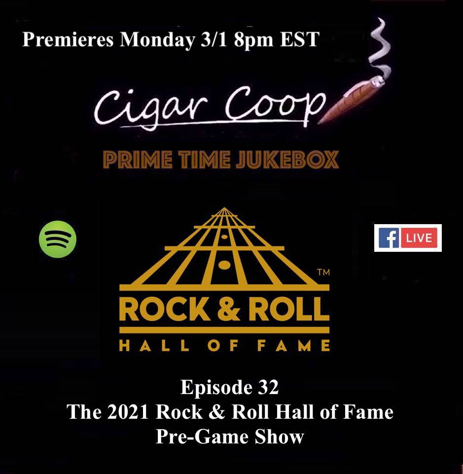 Announcement: Prime Time Jukebox Episode 32 – The 2021 Rock & Roll Hall of Fame Pre-Game Show