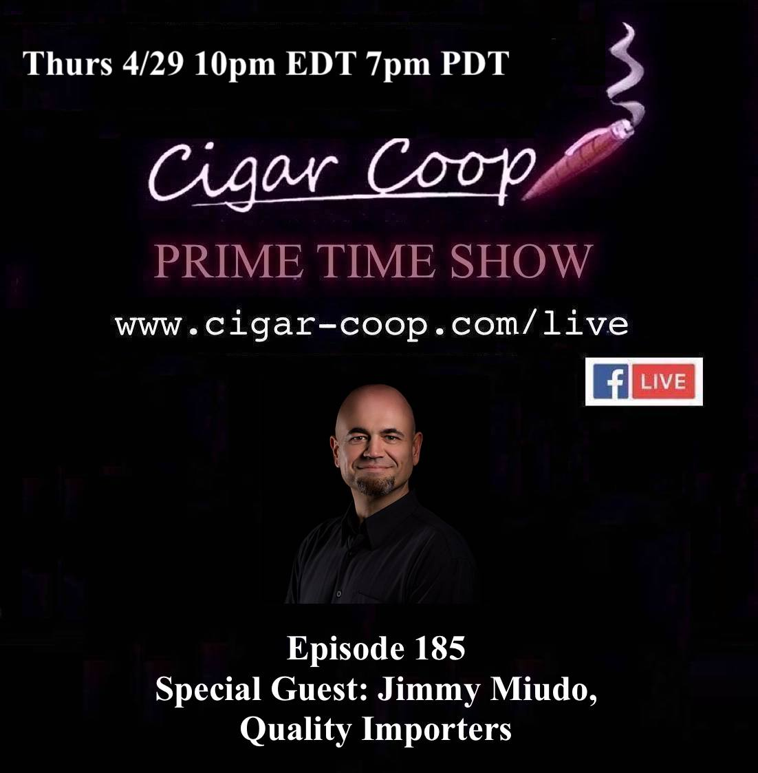 Announcement: Prime Time Episode 185 – Jimmy Miudo, Quality Importers