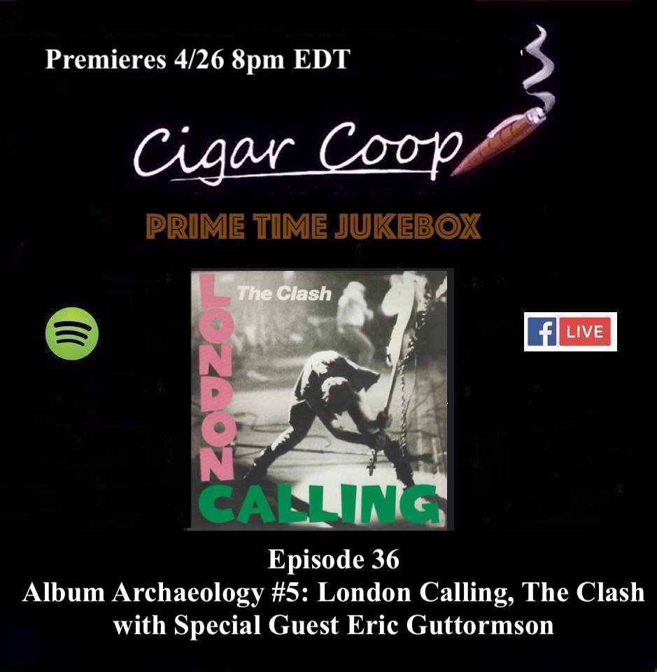 Announcement: Prime Time Jukebox 36 – Album Archaeology #5: London Calling, The Clash