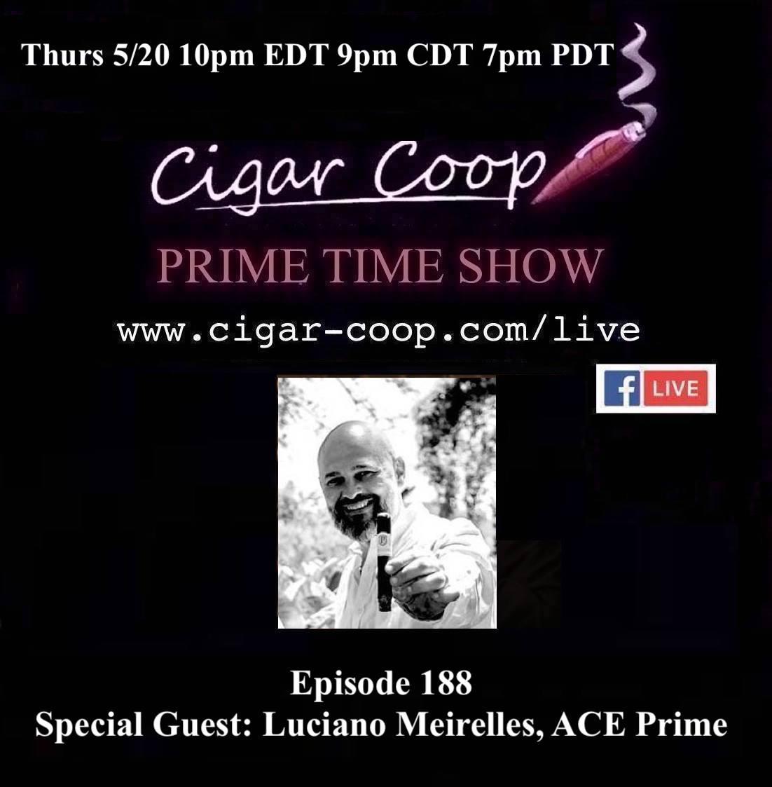 Announcement: Prime Time Episode 188 – Luciano Meirelles, ACE Prime