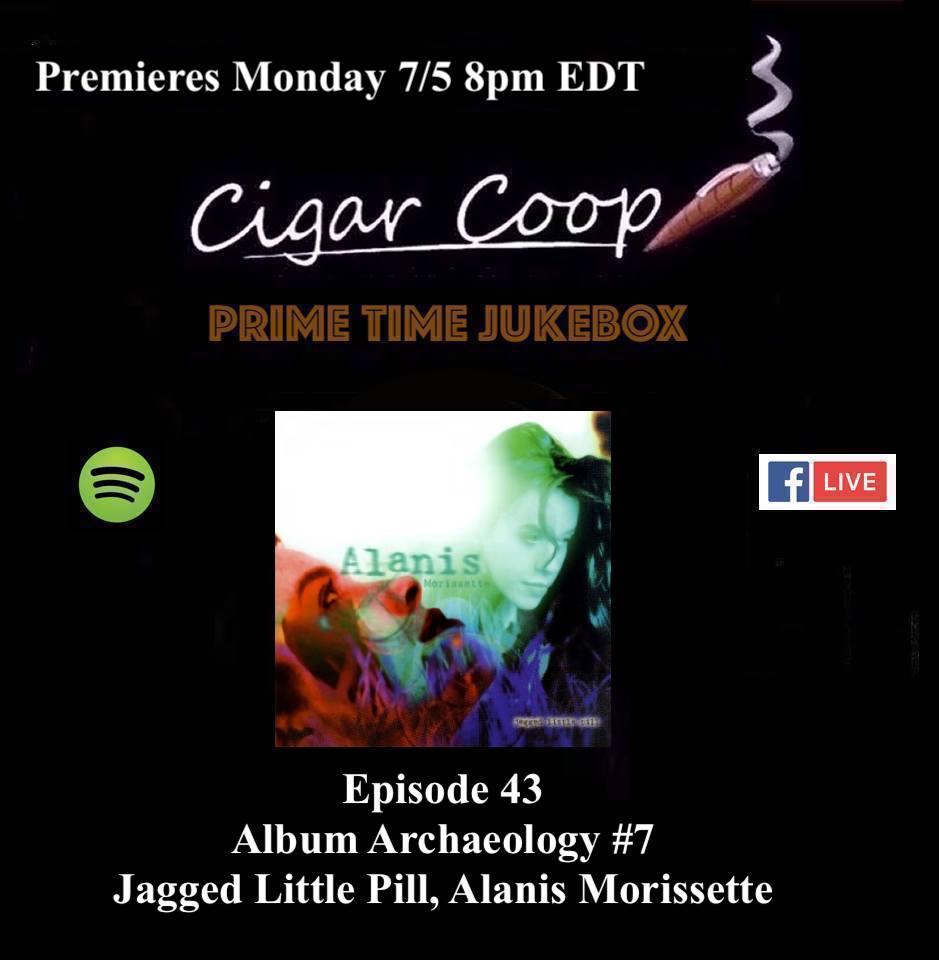 Announcement: Prime Time Jukebox Episode 43 – Album Archaeology #7: Jagged Little Pill, Alanis Morissette