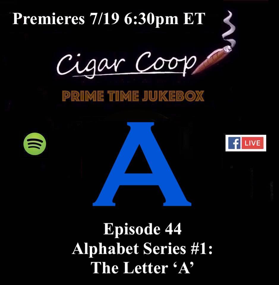Announcement: Prime Time Jukebox Episode 44– Alphabet Series #1: The Letter 'A'