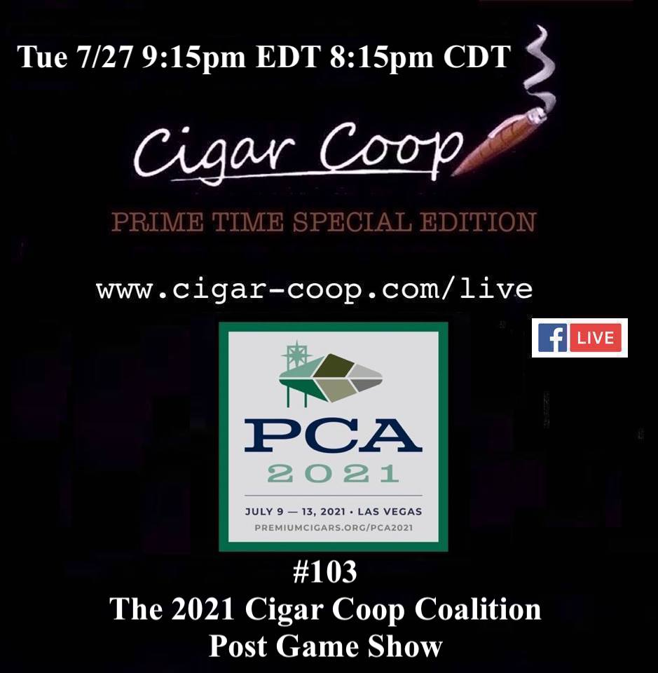 Announcement: Prime Time Special Edition 103 – The Cigar Coop Coalition PCA Post Game Show