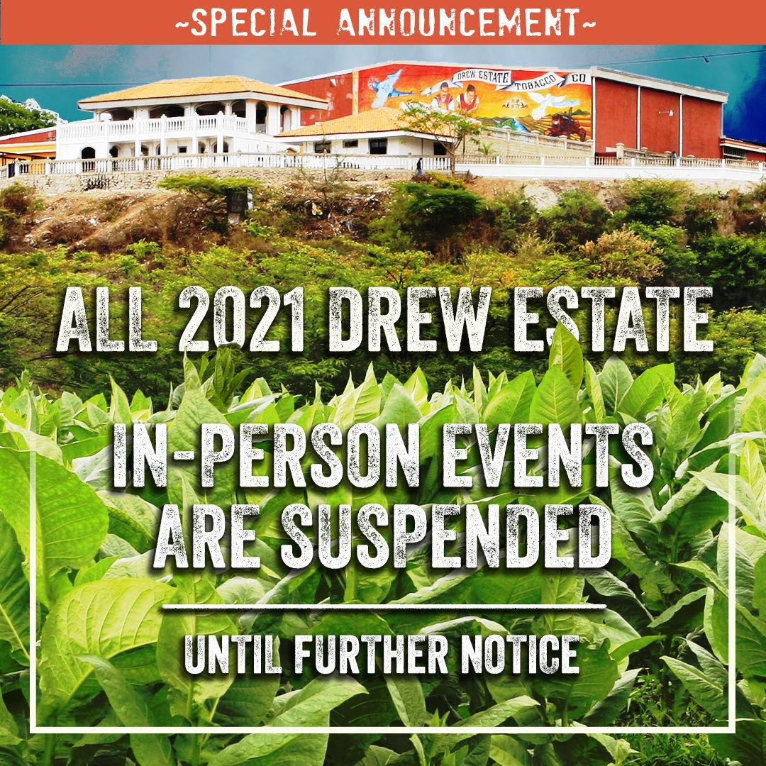 Cigar News: Drew Estate Suspends In-Person Events for Remainder of 2021; Postpones DE25 Celebration