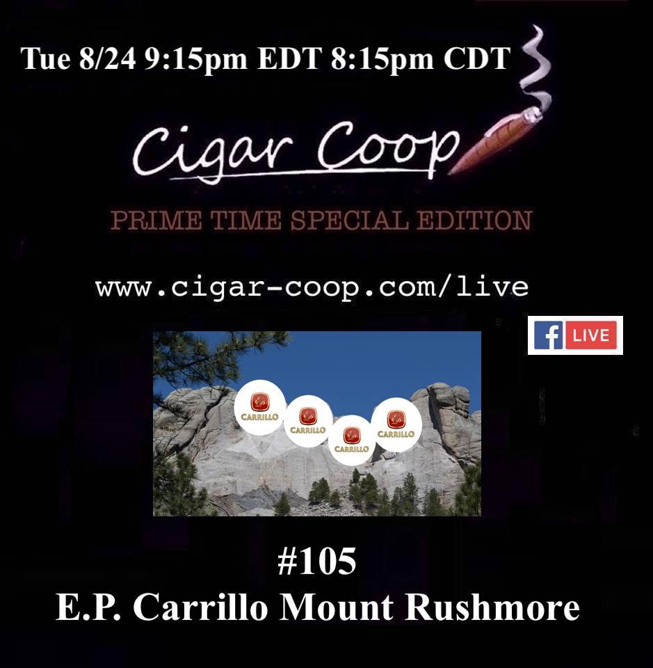 Announcement: Prime Time Special Edition 105 – E.P. Carrillo Mount Rushmore