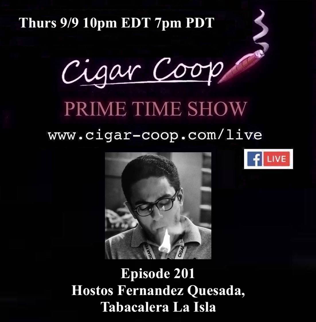 Announcement: Prime Time Episode 201 – Hostos Fernandez Quesada, Tabacalera La Isla