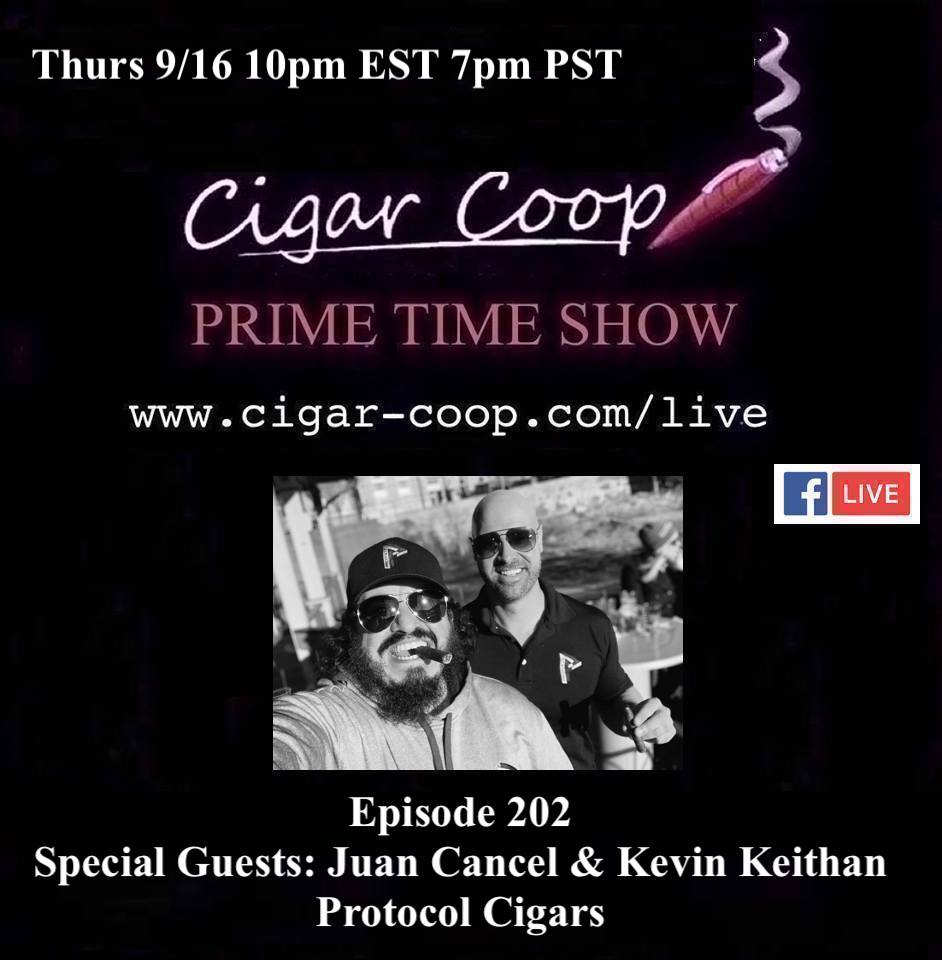 Announcement: Prime Time Episode 202 – Juan Cancel & Kevin Keithan, Protocol Cigars
