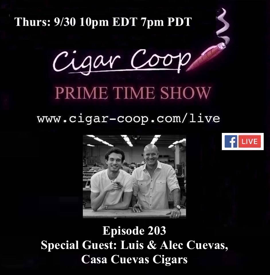 Announcement: Prime Time Episode 203: Luis & Alec Cuevas, Casa Cuevas Cigars