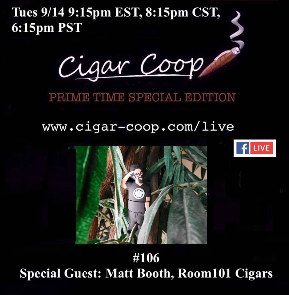 Announcement: Prime Time Special Edition 106 -Matt Booth, Room101 Cigars