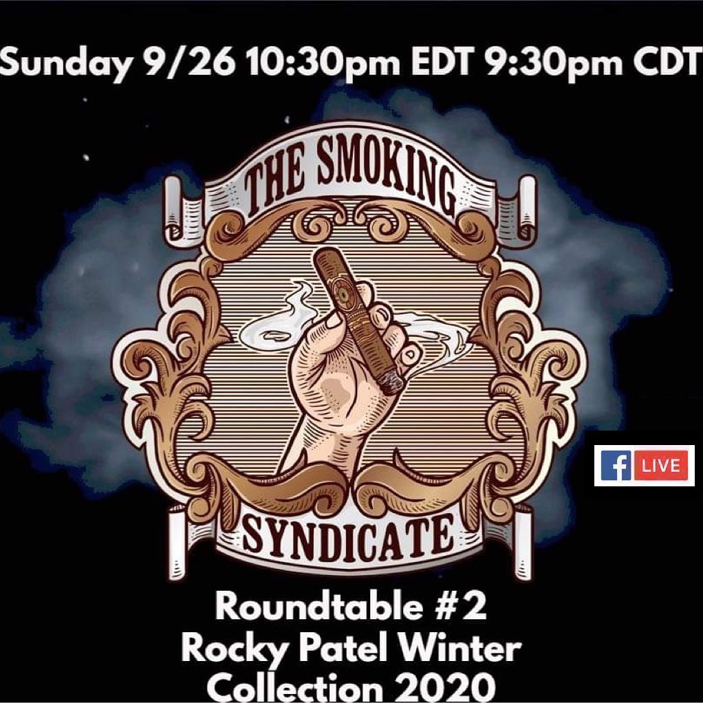 Announcement: The Smoking Syndicate Roundtable #2 – Rocky Patel Winter Collection 2020