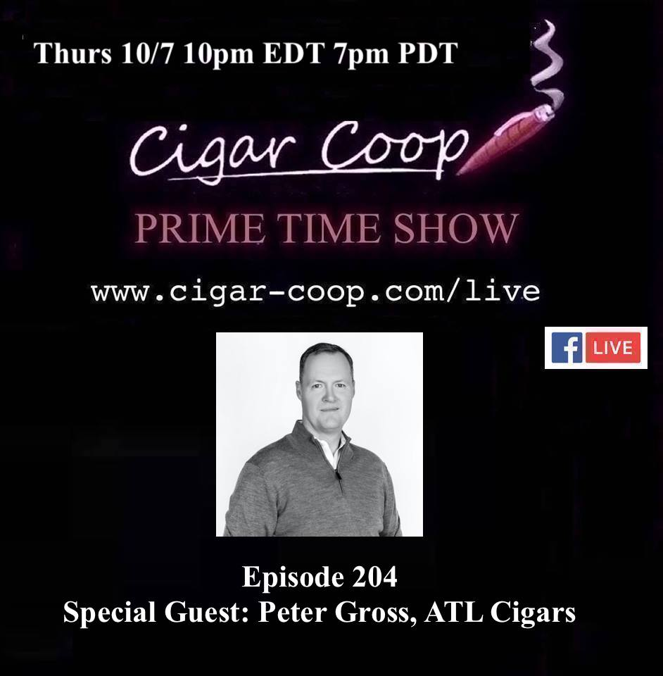 Announcement: Prime Time Episode 204 – Peter Gross, ATL Cigars