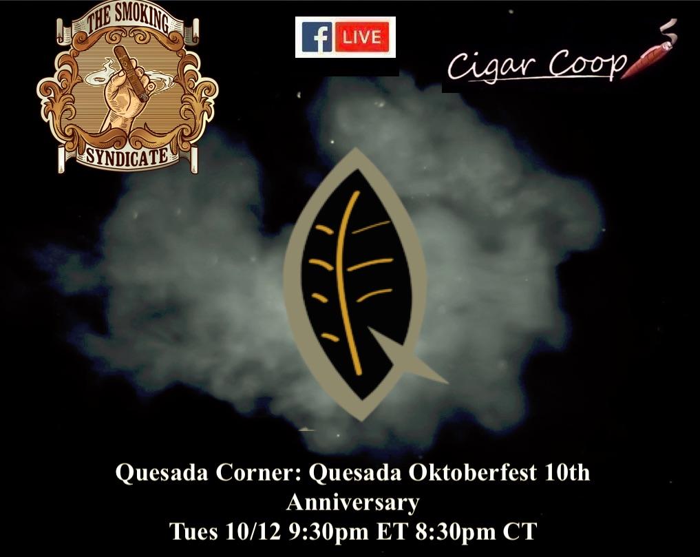 Announcement: Quesada Corner – Oktoberfest 10th Anniversary on The Smoking Syndicate